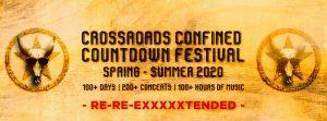 Crossroads confined countdown festival