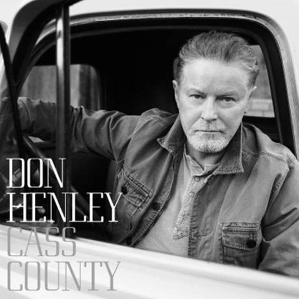 DON HENLEY: «Cass County»