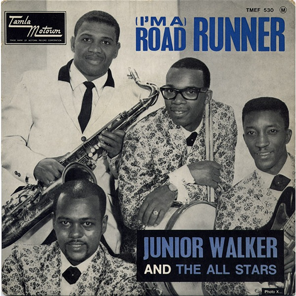 JUNIOR WALKER « Roadrunner »