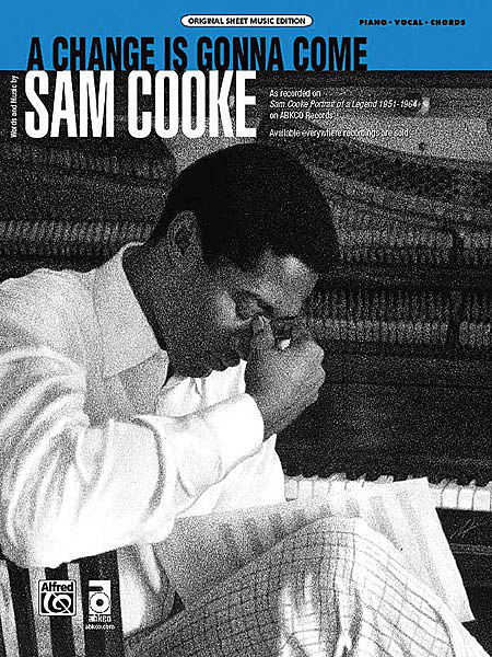 SAM COOKE « A Change Is Gonna Come»