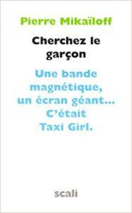 « Cherchez le garçon, une bande magnétique, un écran géant…c'était Taxi Girl