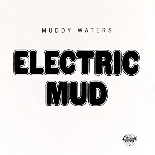 « Electric Mud »