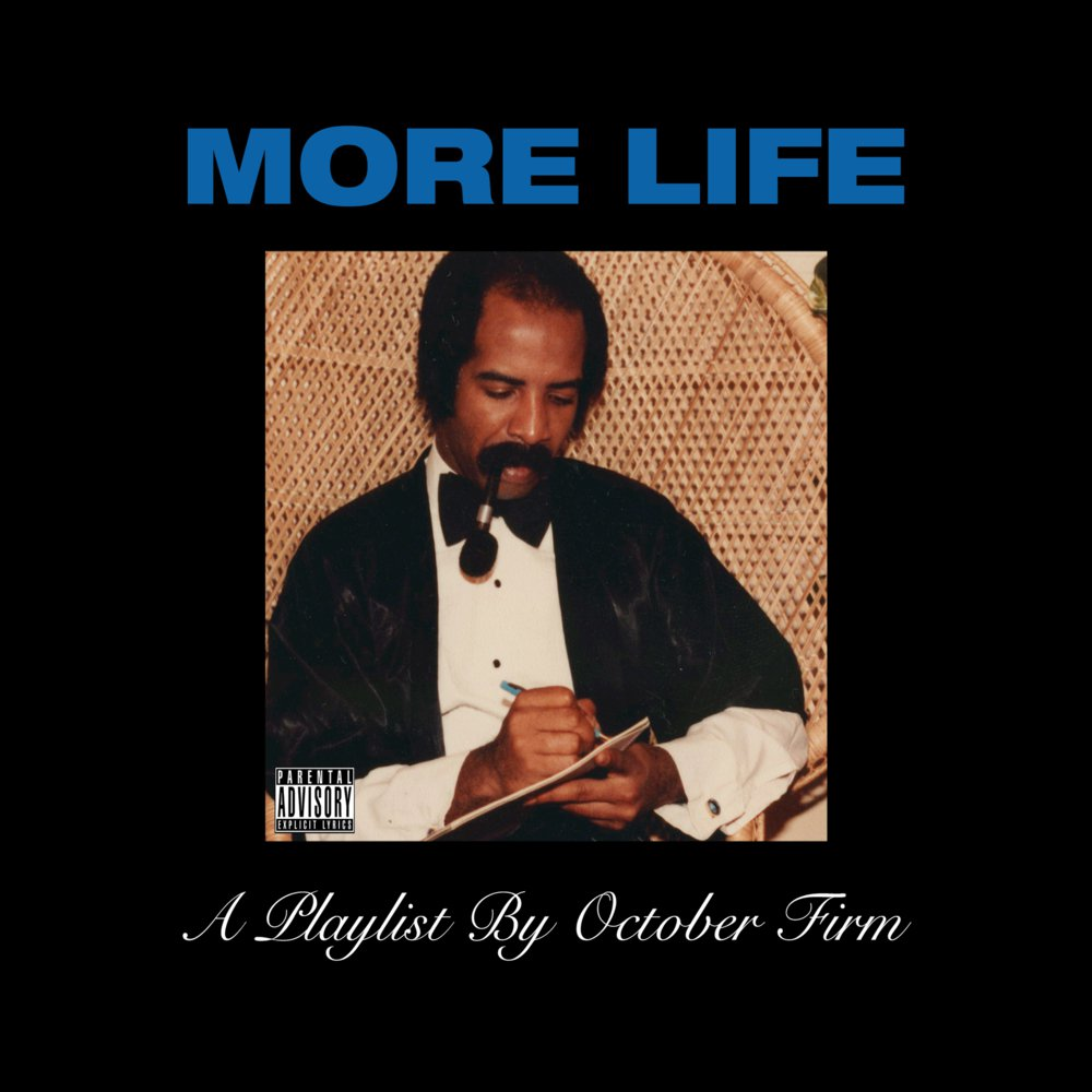 """More Life"""