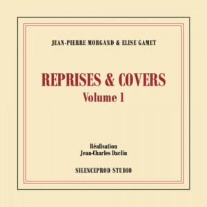 """Reprises et Covers Vol1"""