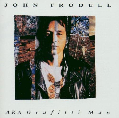 John Trudell AKA Grafitti Man