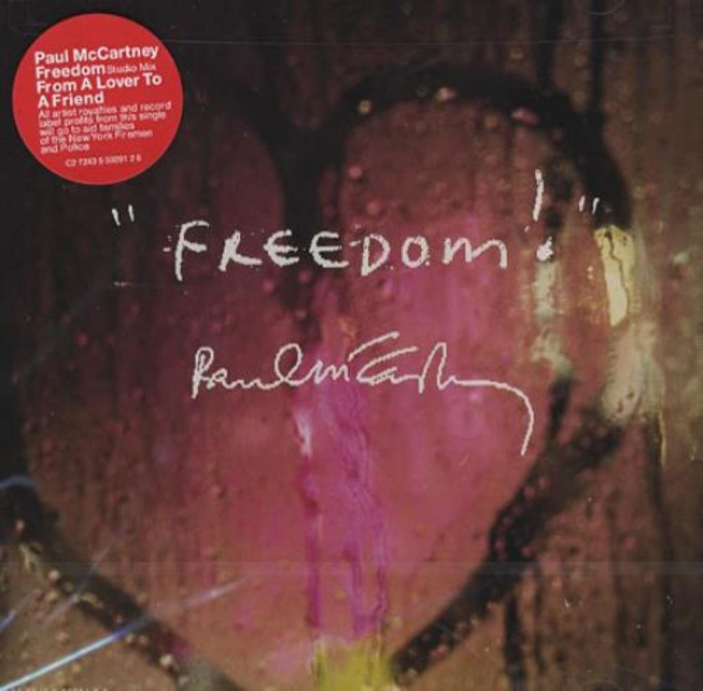 "PAUL MCCARTNEY : ""Freedom"""
