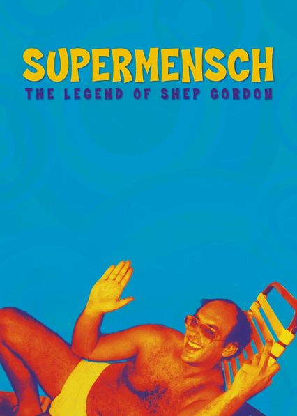 SUPERMENSCH : THE LEGEND OF SHEP GORDON