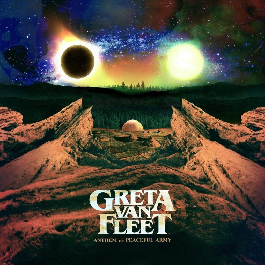 "GRETA VAN FLEET ""Anthem of the Peaceful Army"""