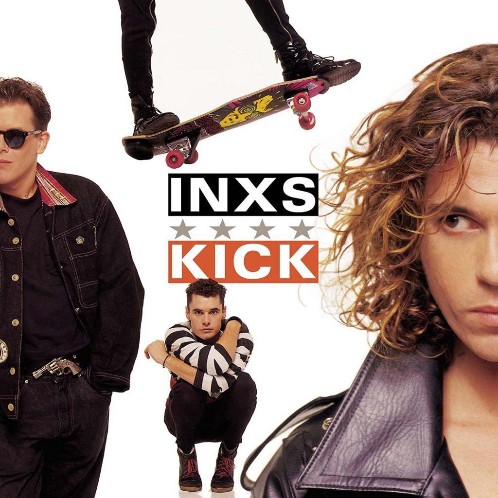 "INXS ""Kick"""