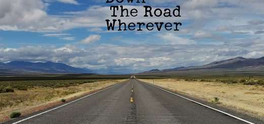« Down the Road To Wherever »