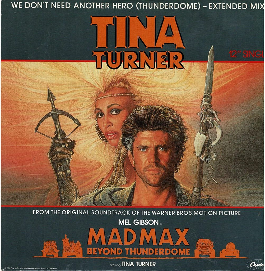 "TINA TURNER: ""We Don't Need Another Hero"""