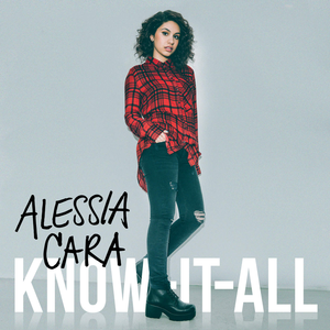 Alessia_Cara_-_Know_It_All