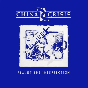 China_Crisis_-_Flaunt_the_Imperfection-cover