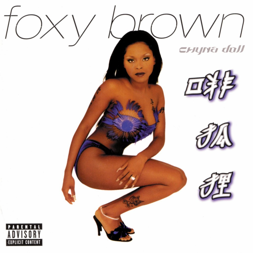 Foxy brown Chyna Doll