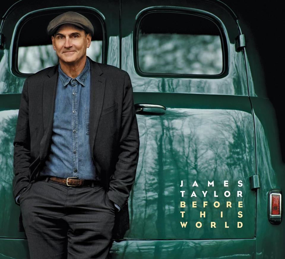 "James Taylor: ""Before This World"""