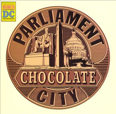 "Parliament: ""Chocolate City"""
