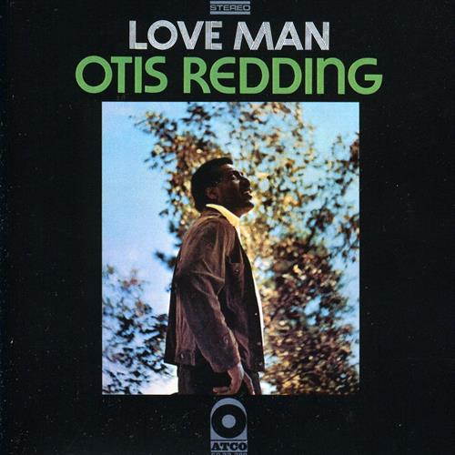 OTIS REDDING « Love Man»