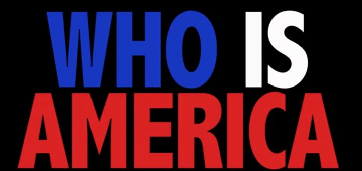 Poster WHO IS AMERICA ?