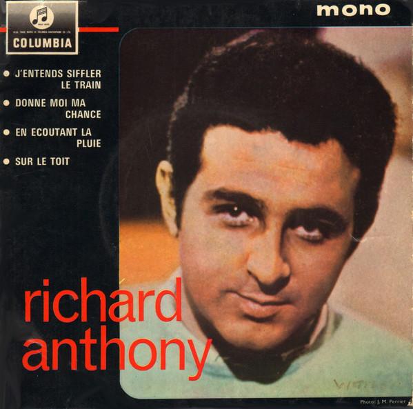 Richard Anthony «Et j'entends siffler le train»