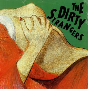 DIRTY STRANGERS