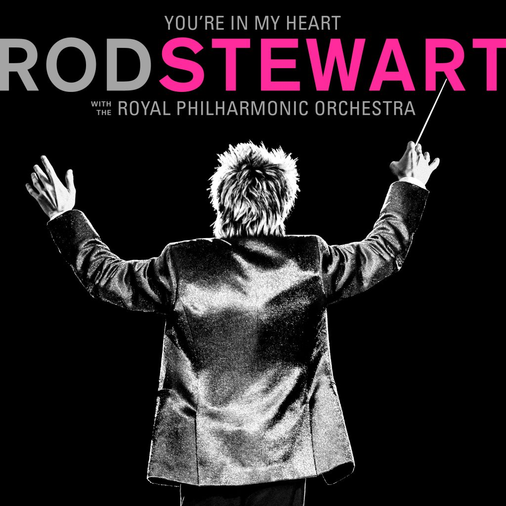 RodStewart_YoureInMyHeart_RoyalPhilharmonic-1024x1024