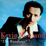 Kevin Rowland The Wanderer