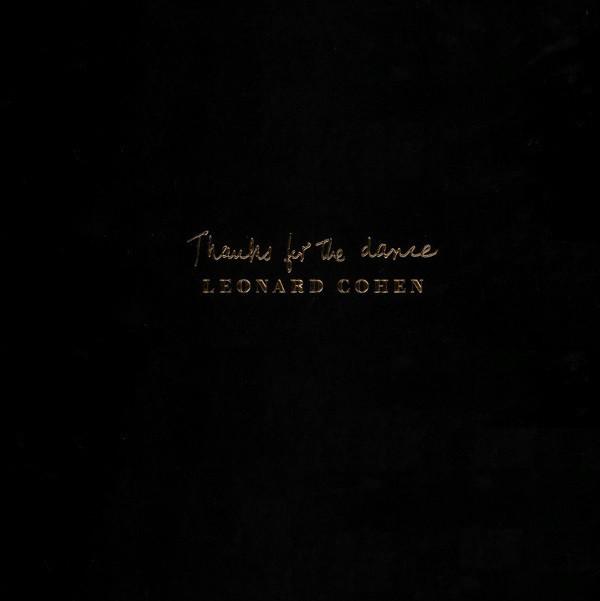 """LEONARD COHEN """"Thanks For the Dance"""""""