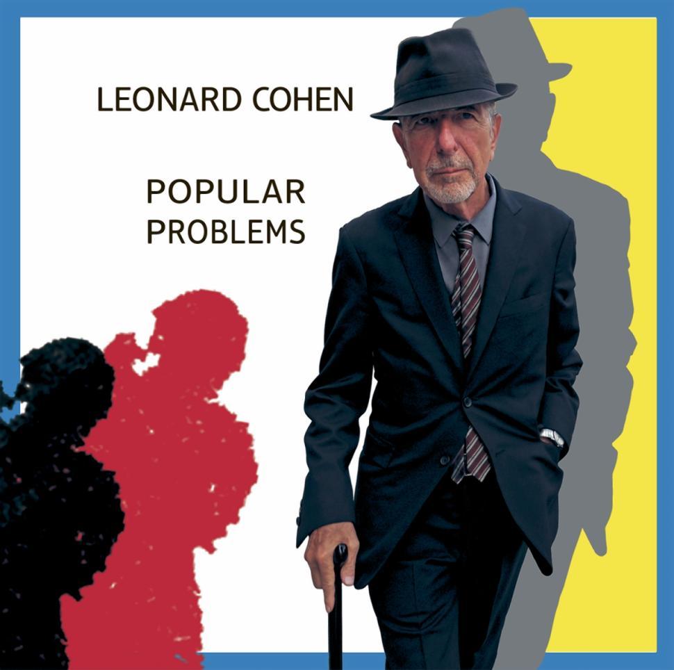 "Leonard Cohen : ""Popular Problems"""