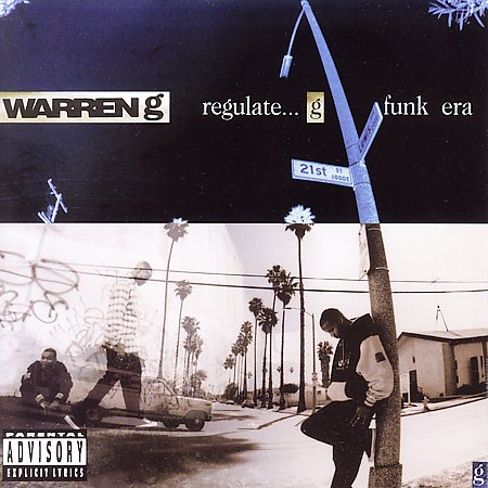 "Warren G ""Regulate...the G Funk Era"""