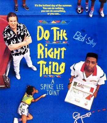 """Do The Right Thing"""