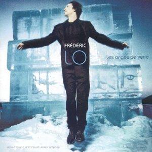 frederic lo Les Anges de verre (2000)