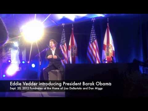 Eddie Vedder introducing Obama