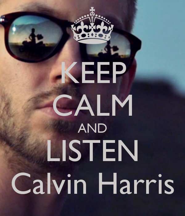 keep-calm-and-listen-calvin-harris-4
