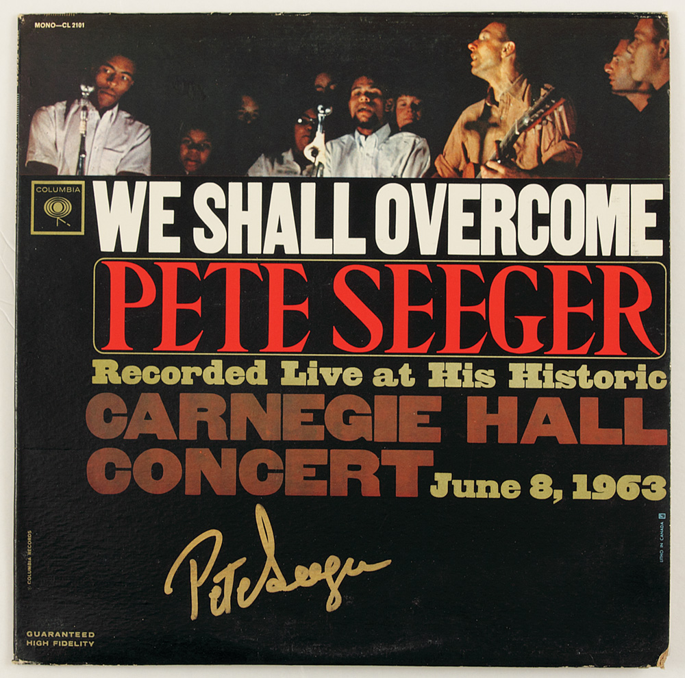"PETE SEEGER : ""We Shall Overcome"""