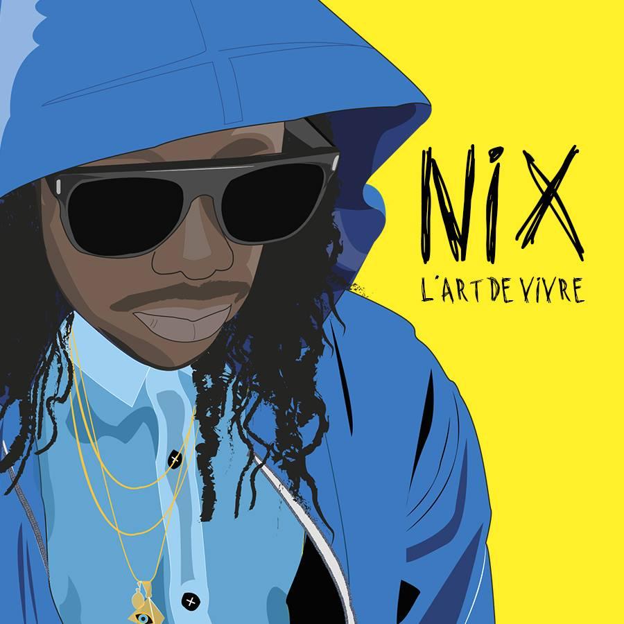 """Nix """"L'art de vivre"""""""