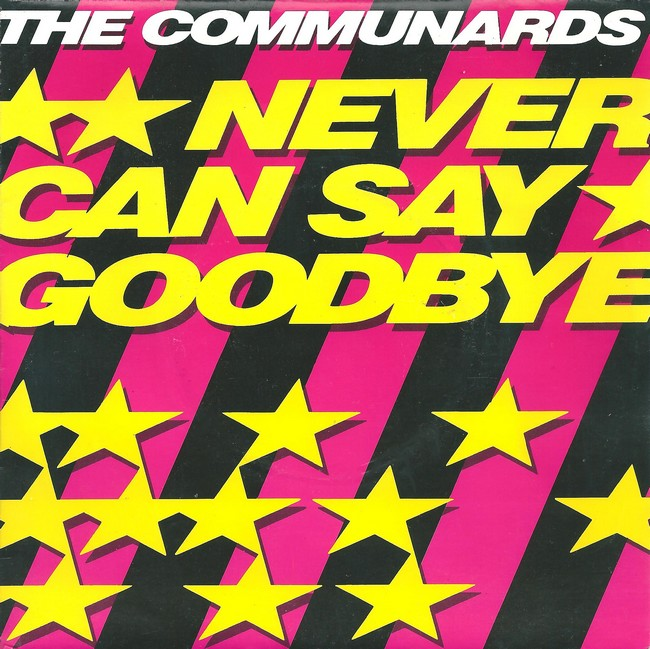 the-communards-never-can-say-goodbye-london-2